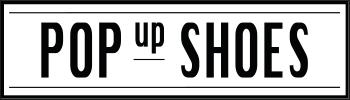 POP-UP SHOES